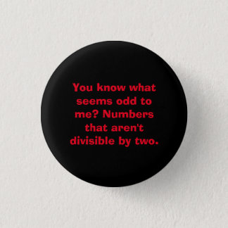 Odd Numbers Math Pun Math Teacher Button