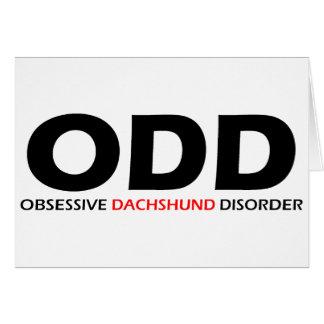 ODD - Obsessive Dachshund Disorder Card