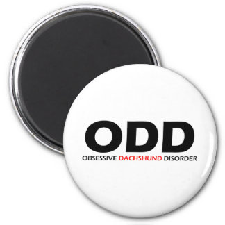ODD - Obsessive Dachshund Disorder 2 Inch Round Magnet