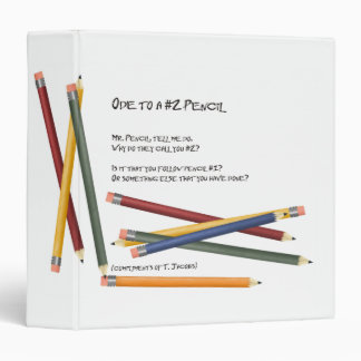 Ode to a No 2 Pencil 3 Ring Binders
