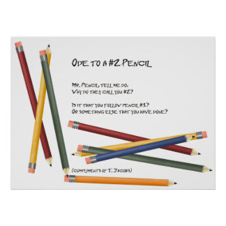Ode to a No 2 Pencil Poster