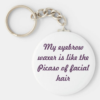 Ode To The Eyebrow Waxer Lady Key Chain
