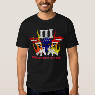 Oderint Dum Metuant - III% Patriot T-Shirt
