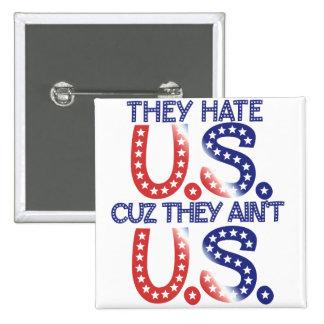 Odian el cuz de los E.E.U.U. que no son los Chapa Cuadrada 5 Cm