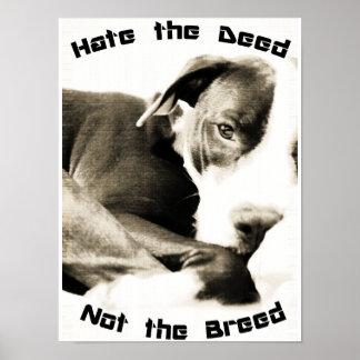 odie la raza no la impresión del poster del pitbul