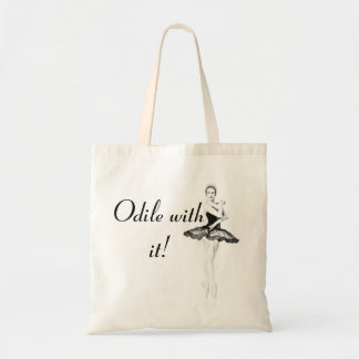 Odile With It Budget Tote Bag