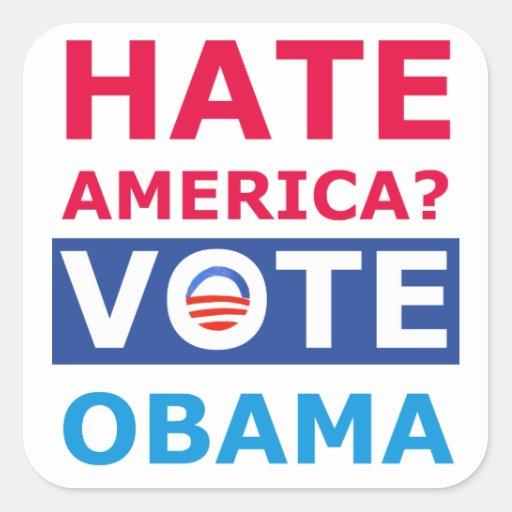 ¿Odio América? Voto Obama (Obama anti) Pegatina Cuadrada