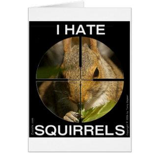 Odio ardillas - en el alcance - tarjeta