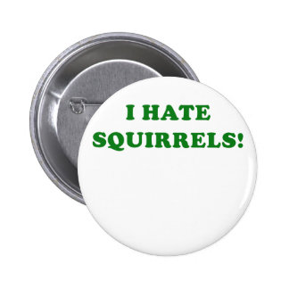 Odio ardillas pin