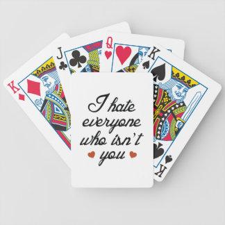 Odio cada uno que no sea usted cartas de juego