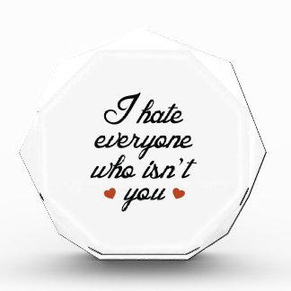 Odio cada uno que no sea usted