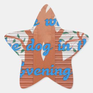 Odio caminar el perro por la tarde pegatina en forma de estrella