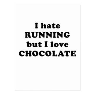 Odio correr pero amo el chocolate tarjetas postales