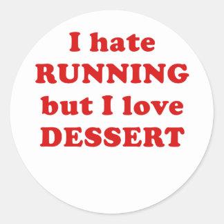 Odio correr pero amo el postre pegatina redonda