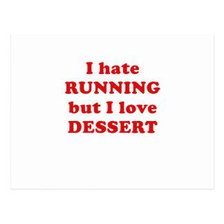Odio correr pero amo el postre tarjeta postal