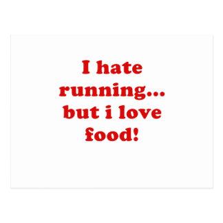 Odio correr pero amo la comida postales