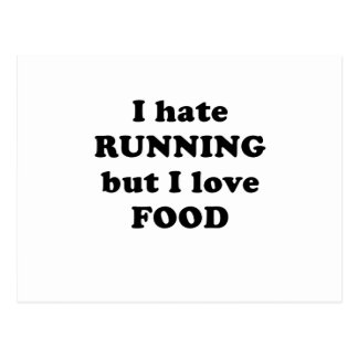 Odio correr pero amo la comida tarjeta postal