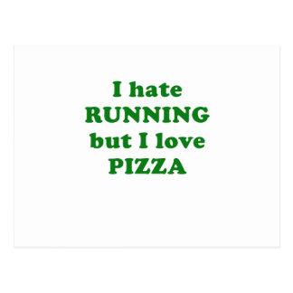 Odio correr pero amo la pizza postal
