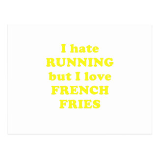 Odio correr pero amo las patatas fritas tarjeta postal