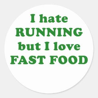 Odio correr pero amo los alimentos de preparación etiqueta redonda
