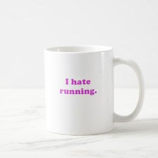 Odio correr tazas de café