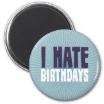 Odio cumpleaños imán redondo 5 cm