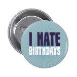 Odio cumpleaños pin