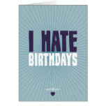 Odio cumpleaños tarjeta
