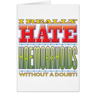 Odio de la hemorroides tarjeta de felicitación