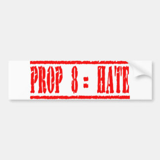 Odio de los iguales del apoyo 8 etiqueta de parachoque
