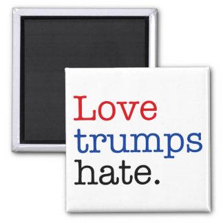 Odio de los triunfos del amor imán cuadrado