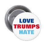 Odio de los triunfos del amor pin redondo de 2 pulgadas