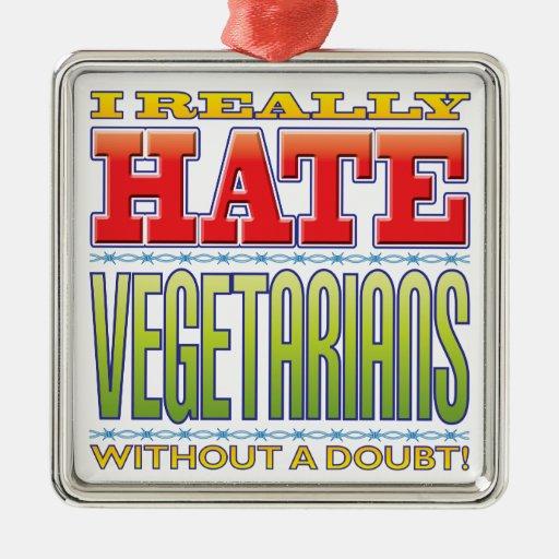 Odio de los vegetarianos ornamente de reyes