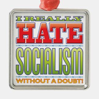 Odio del socialismo adorno cuadrado plateado