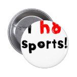 Odio deportes pins