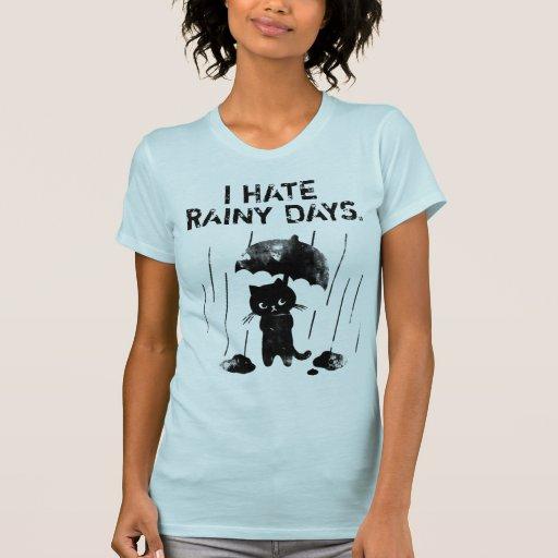Odio días lluviosos camiseta