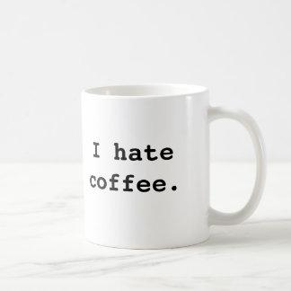 Odio el café., yo odio el café taza básica blanca