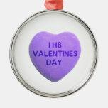 Odio el corazón púrpura del caramelo del día de Sa Ornamente De Reyes