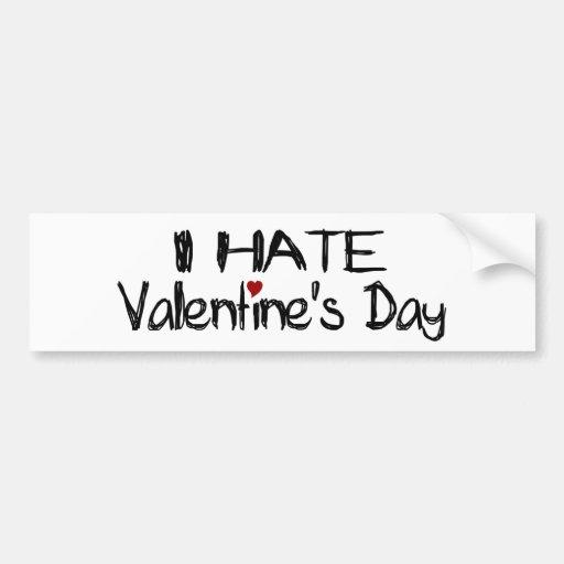 Odio el día de San Valentín Pegatina De Parachoque