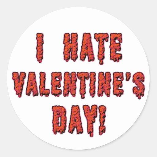 Odio el día de San Valentín Pegatina Redonda