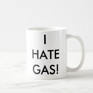 ¡ODIO EL GAS! TAZA de CAFÉ - modificada para requi