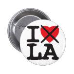 Odio el LA - Luisiana Pins