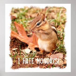 Odio el poster del Chipmunk de lunes