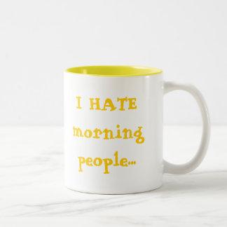 ODIO gente de la mañana… Taza De Dos Tonos