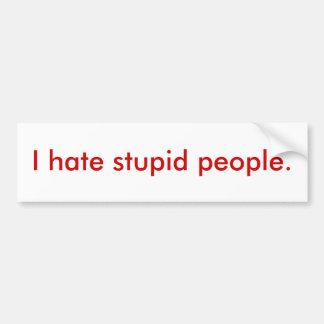 Odio gente estúpida pegatina para auto