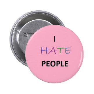Odio gente pin
