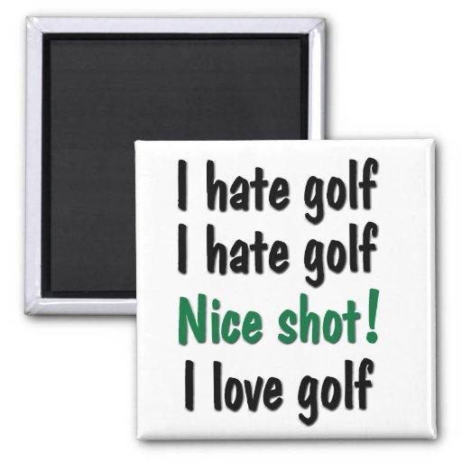 Odio - golf del amor imán cuadrado