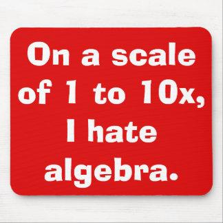 Odio la álgebra Mousepad