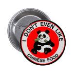 Odio la comida china pins