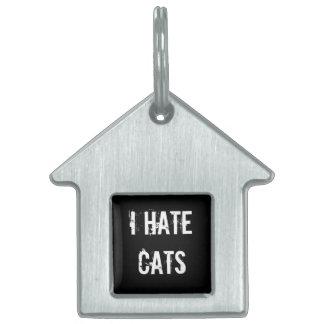 Odio la etiqueta del mascota de los gatos placa de mascota